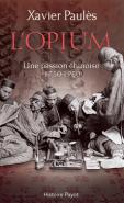 L'opium une passion